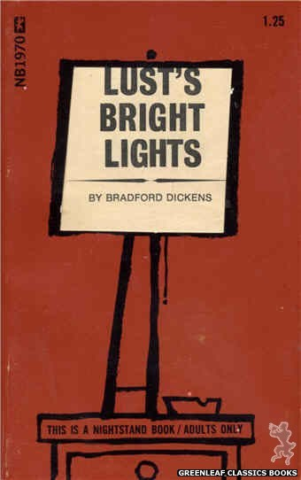 Nightstand Books NB1970 - Lust's Bright Lights by Bradford Dickens, cover art by Cut Out Cover (1970)