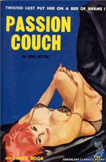 Ember Books EB937 - Passion Couch by John Dexter, cover art by Robert Bonfils (1964)