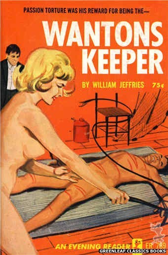 Evening Reader ER789 - Wantons Keeper by William Jeffries, cover art by Unknown (1965)