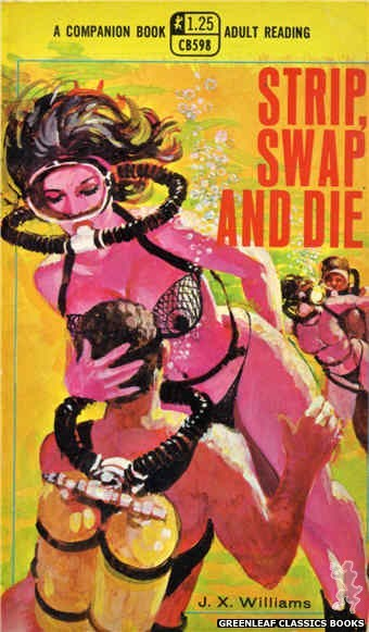 Companion Books CB598 - Strip, Swap And Die by J.X. Williams, cover art by Unknown (1969)