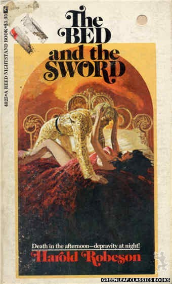 Reed Nightstand 4025 - The Bed And the Sword by Harold Robeson, cover art by Ed Smith (1974)