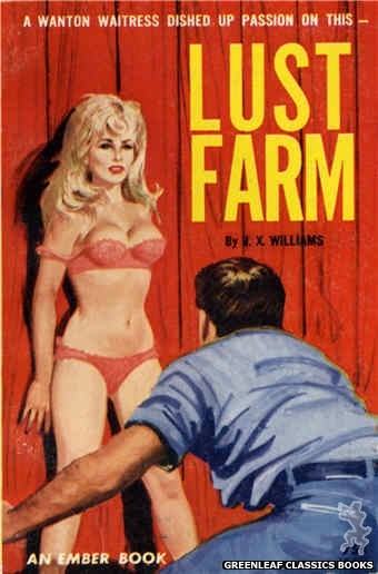 Ember Books EB939 - Lust Farm by J.X. Williams, cover art by Robert Bonfils (1964)