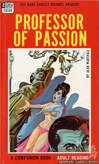 Companion Books CB540 - Professor Of Passion by Alan Marshall, cover art by Tomas Cannizarro (1967)