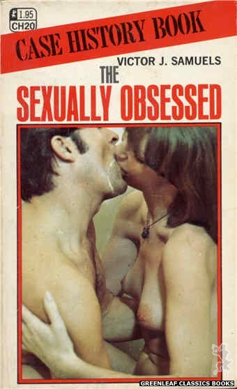 Case History CH20 - The Sexually Obsessed by Victor J. Samuels, cover art by Photo Cover (1972)