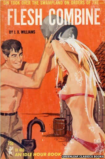Idle Hour IH469 - Flesh Combine by J.X. Williams, cover art by Unknown (1965)