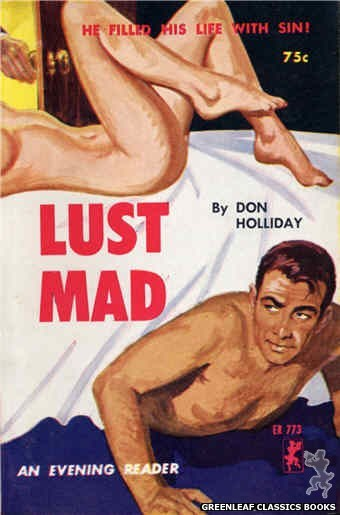 Evening Reader ER773 - Lust Mad by Don Holliday, cover art by Unknown (1965)