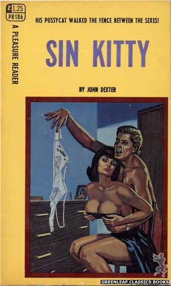 Pleasure Reader PR186 - Sin Kitty by John Dexter, cover art by Tomas Cannizarro (1968)