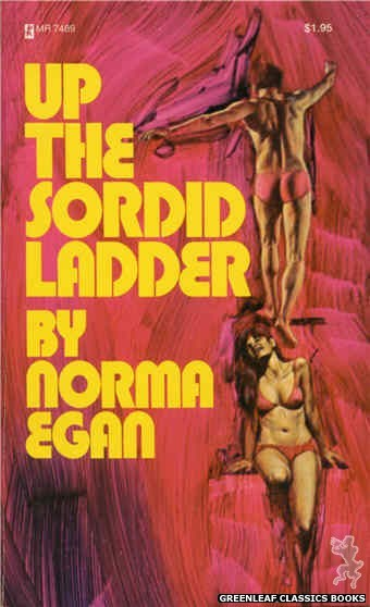 Midnight Reader 1974 MR7489 - Up the Sordid Ladder by Norma Egan, cover art by Unknown (1974)