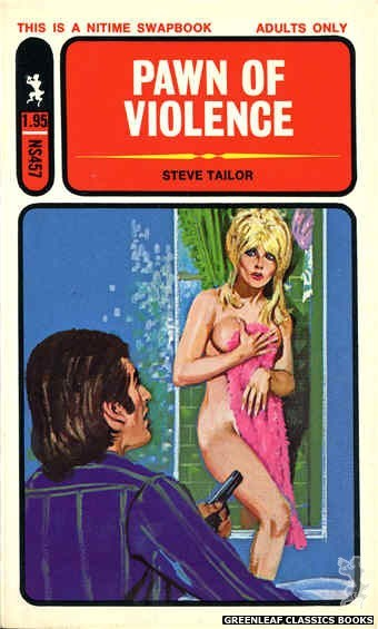 Nitime Swapbooks NS457 - Pawn Of Violence by Steve Tailor, cover art by Unknown (1972)
