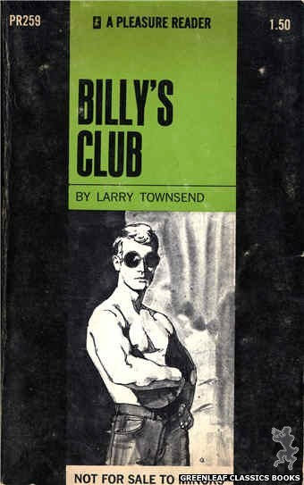 "Pleasure Reader PR259 - Billy""s Club by Larry Townsend, cover art by Unknown (1970)"