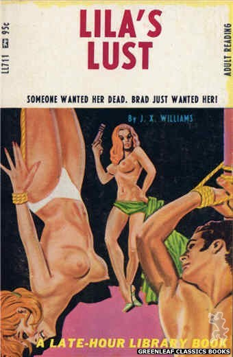 Late-Hour Library LL711 - Lila's Lust by J.X. Williams, cover art by Tomas Cannizarro (1967)