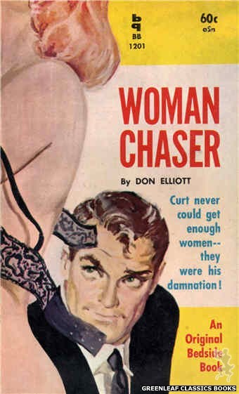 Bedside Books BB 1201 - Woman Chaser by Don Elliott, cover art by Harold W. McCauley (1961)