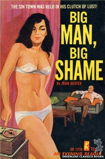 Evening Reader ER1219 - Big Man, Big Shame by John Dexter, cover art by Darrel Millsap (1966)