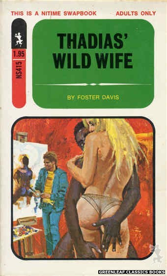 Nitime Swapbooks NS415 - Thadias' Wild Wife by Foster Davis, cover art by Robert Bonfils (1971)