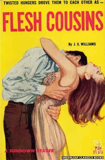Sundown Reader SR515 - Flesh Cousins by J.X. Williams, cover art by Unknown (1964)