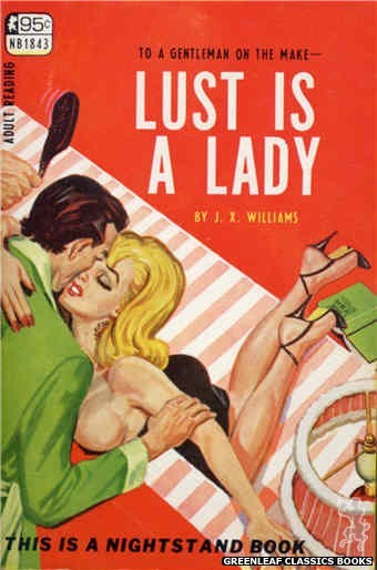 Nightstand Books NB1843 - Lust Is A Lady by J.X. Williams, cover art by Tomas Cannizarro (1967)