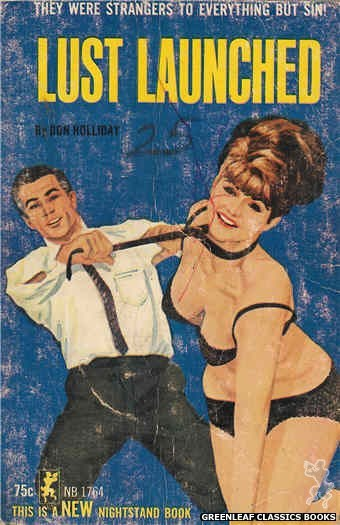 Nightstand Books NB1764 - Lust Launched by Don Holliday, cover art by Darrel Millsap (1965)