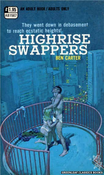 Adult Books AB1567 - Highrise Swappers by Ben Carter, cover art by Robert Bonfils (1971)