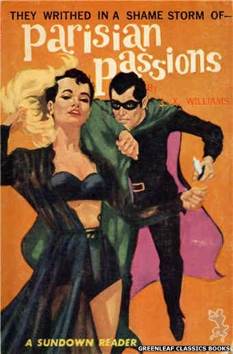 Sundown Reader SR611 - Parisian Passions by J.X. Williams, cover art by Darrel Millsap (1966)