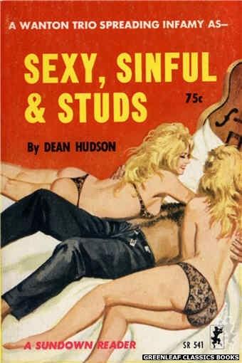 Sundown Reader SR541 - Sexy, Sinful & Studs by Dean Hudson, cover art by Robert Bonfils (1965)