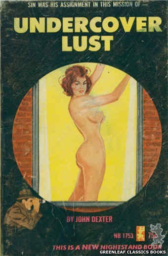 Nightstand Books NB1753 - Undercover Lust by John Dexter, cover art by Unknown (1965)