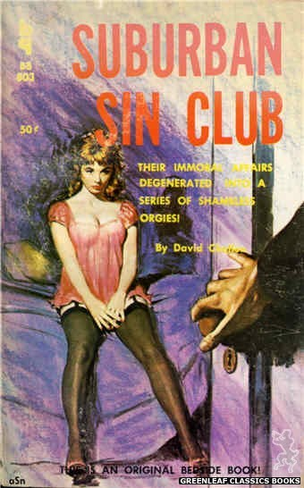 Bedside Books BB 803 - Suburban Sin Club by David Challon, cover art by Unknown (1959)
