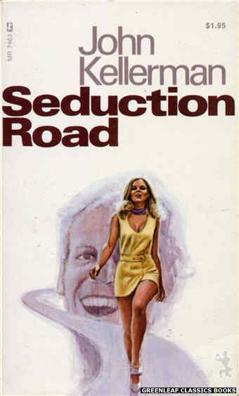 Midnight Reader 1974 MR7463 - Seduction Road by John Kellerman, cover art by Unknown (1974)