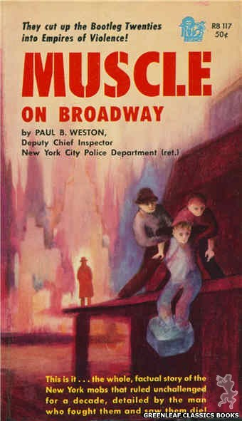 Regency Books RB117 - Muscle On Broadway by Paul B. Weston, cover art by Will Gallagher (1962)