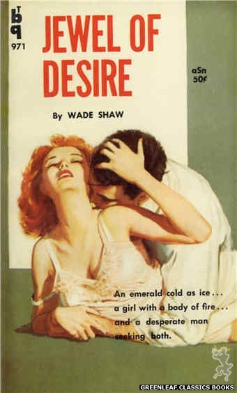 Bedside Books BTB 971 - Jewel of Desire by Wade Shaw, cover art by Unknown (1960)
