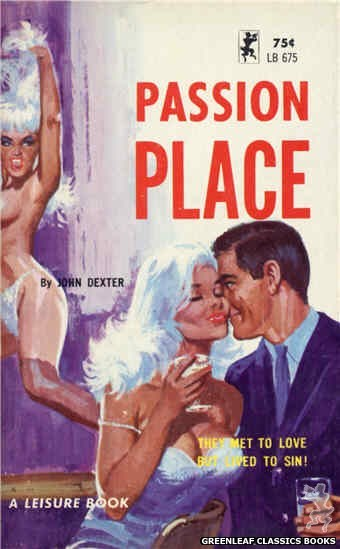 Leisure Books LB675 - Passion Place by John Dexter, cover art by Robert Bonfils (1965)