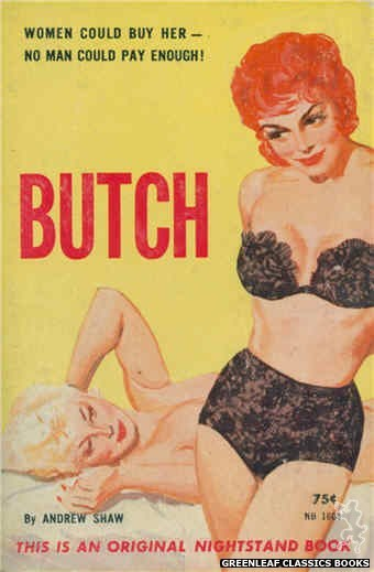 Nightstand Books NB1604 - Butch by Andrew Shaw, cover art by Harold W. McCauley (1962)