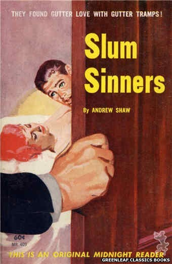 Midnight Reader 1961 MR409 - Slum Sinners by Andrew Shaw, cover art by Harold W. McCauley (1962)