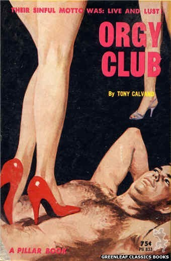 Pillar Books PB833 - Orgy Club by Tony Calvano, cover art by Robert Bonfils (1964)