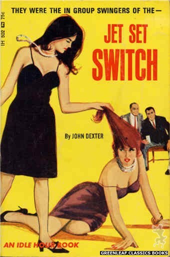 Idle Hour IH502 - Jet Set Switch by John Dexter, cover art by Unknown (1966)