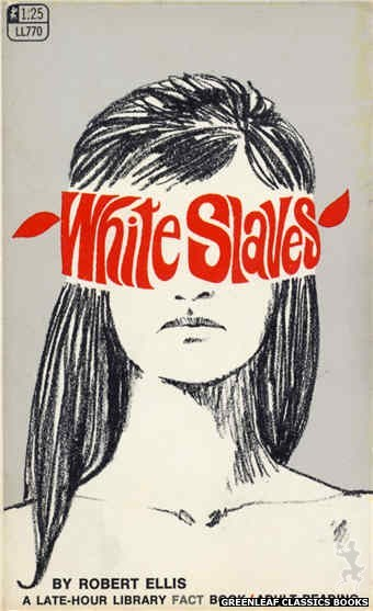 Late-Hour Library LL770 - White Slaves by Robert Ellis, cover art by Unknown (1968)