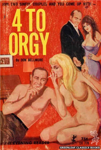 Evening Reader ER778 - 4 To Orgy by Don Bellmore, cover art by Unknown (1965)