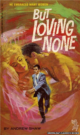 Leisure Books LB1155 - But Loving None by Andrew Shaw, cover art by Robert Bonfils (1966)