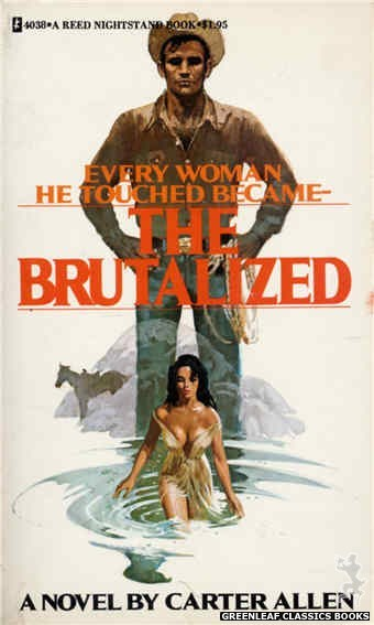 Reed Nightstand 4038 - The Brutalized by Carter Allen, cover art by Ed Smith (1974)