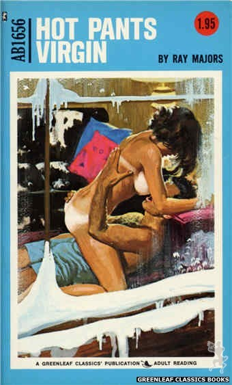 Adult Books AB1656 - Hot Pants Virgin by Ray Majors, cover art by Unknown (1973)