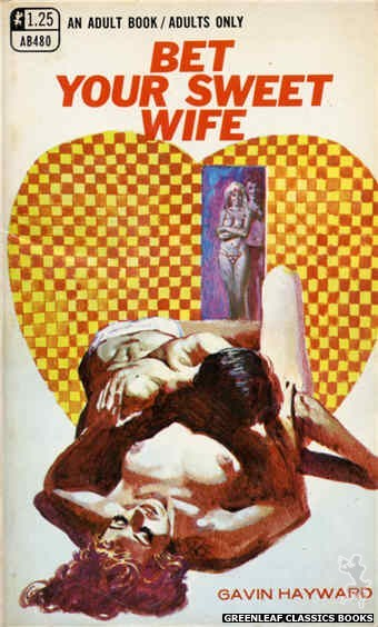 Adult Books AB480 - Bet Your Sweet Wife by Gavin Hayward, cover art by Ed Smith (1969)