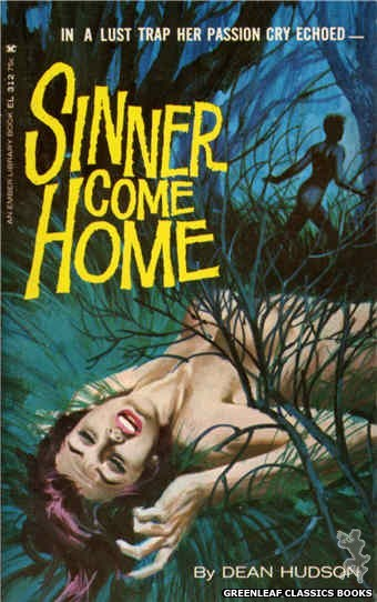 Ember Library EL 312 - Sinner Come Home by Dean Hudson, cover art by Robert Bonfils (1965)