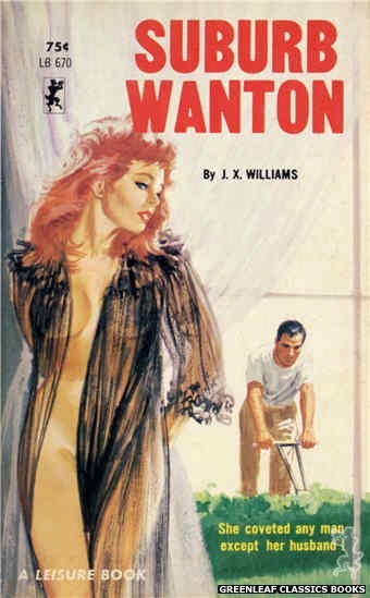 Leisure Books LB670 - Suburb Wanton by J.X. Williams, cover art by Robert Bonfils (1965)