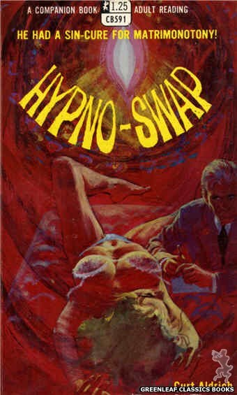 Companion Books CB591 - Hypno-Swap by Curt Aldrich, cover art by Robert Bonfils (1968)