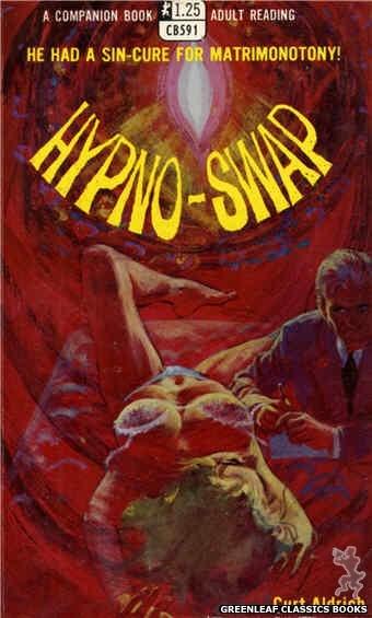 Companion Books CB591 - Hypno-Swap by Curt Aldrich, cover art by Robert Bonfils (1968)