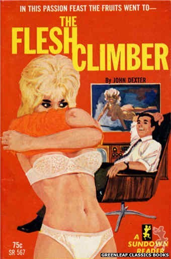 Sundown Reader SR567 - The Flesh Climber by John Dexter, cover art by Unknown (1965)