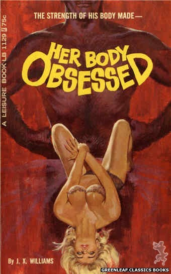 Leisure Books LB1129 - Her Body Obsessed by J.X. Williams, cover art by Robert Bonfils (1966)
