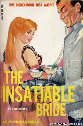 Evening Reader ER1253 - The Insatiable Bride by John Dexter, cover art by Unknown (1966)