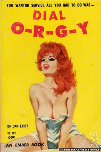 Ember Books EB902 - Dial O-R-G-Y by Dan Eliot, cover art by Unknown (1963)