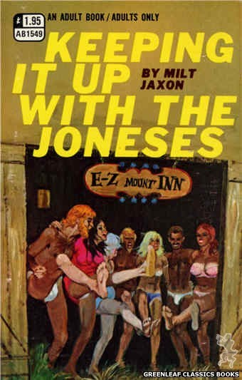 Adult Books AB1549 - Keeping It Up With The Joneses by Milt Jaxon, cover art by Robert Bonfils (1970)