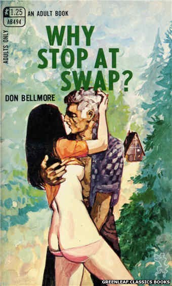 Adult Books AB494 - Why Stop At Swap? by Don Bellmore, cover art by Unknown (1969)